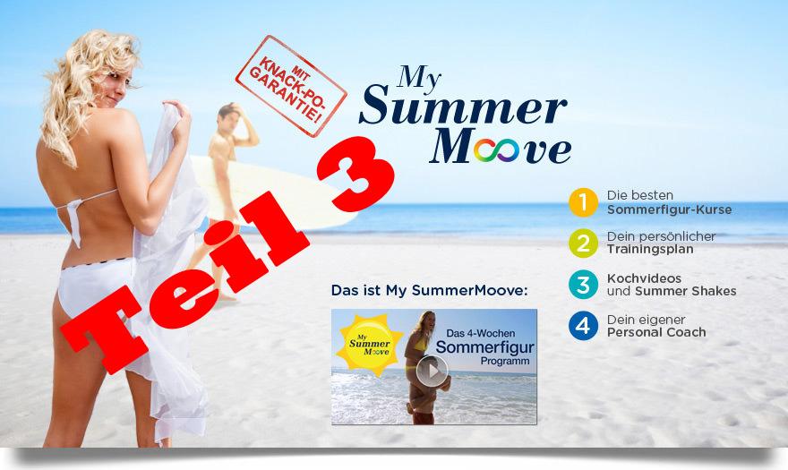 Teil 3 des Erfahrungsberichtes vom My Summer Moove Programm